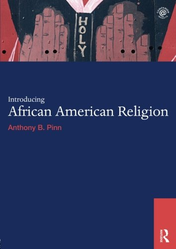 Search : Introducing African American Religion (World Religions)