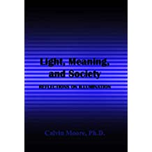 Light, Meaning, and Society: Reflections on Illumination