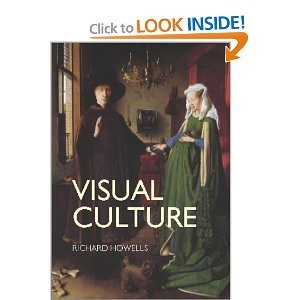 Visual Culture (text only) by R.Howells
