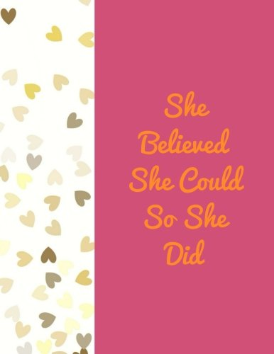 "She Believed She Could So She Did: Quote journal for girls Notebook Composition Book Inspirational Quotes Lined Notebook (8.5""x11"") Large (Mavis Journal) (Volume 26)"