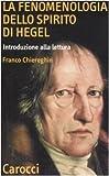 La fenomenologia dello spirito di Hegel. Introduzione alla lettura