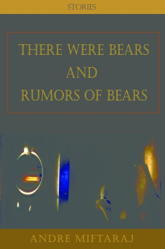 There Were Bears and Rumors of Bears