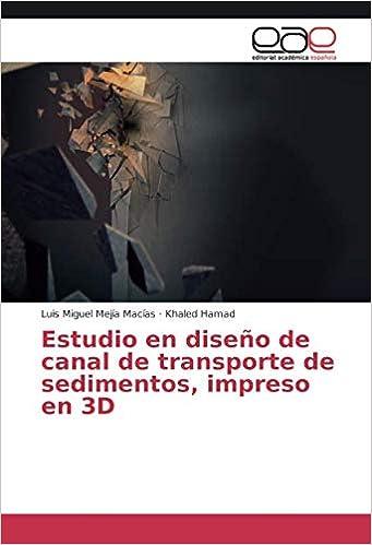 Estudio en diseño de canal de transporte de sedimentos, impreso en ...