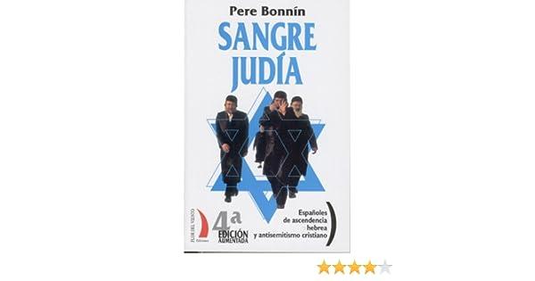 Españoles de ascendencia hebrea y antisemitismo cristiano (Colección del Viento Terral nº 10) eBook: Pere Bonnín, Flor del Viento: Amazon.es: Tienda Kindle
