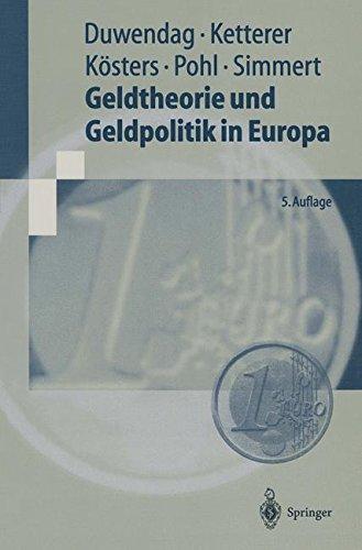Geldtheorie und Geldpolitik in Europa: Eine problemorientierte Einführung