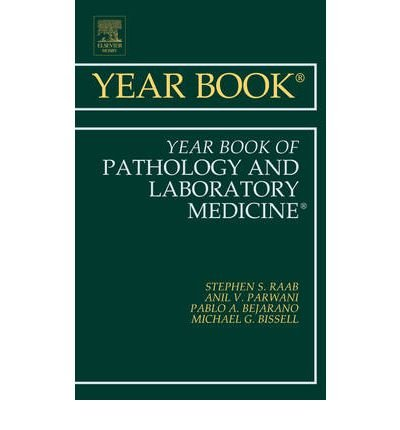 Download [(Year Book of Pathology and Laboratory Medicine 2011)] [Author: Stephen S. Raab] published on (April, 2011) ebook