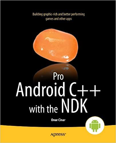 Amazon com: Pro Android C++ with the NDK eBook: Onur Cinar: Kindle Store