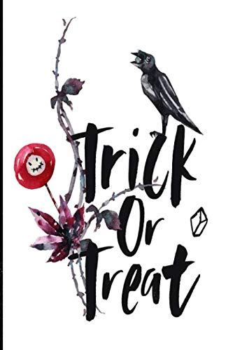 Trick or treat!: 6x9 Halloween Themed Lined Journal ()