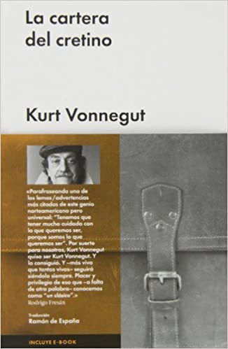 La cartera del cretino (Spanish Edition): Kurt Vonnegut: 9788415996033: Amazon.com: Books