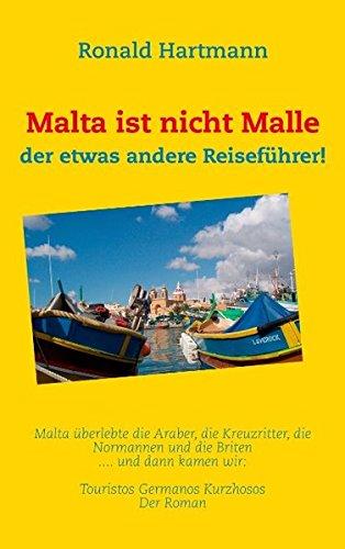 Malta ist nicht Malle (German - New Styles Malta