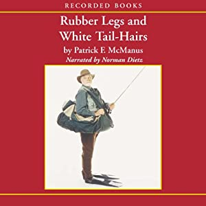 Rubber Legs and White Tail-Hairs Audiobook
