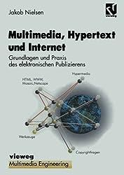 Multimedia, Hypertext und Internet: Grundlagen und Praxis des elektronischen Publizierens (Multimedia-Engineering)