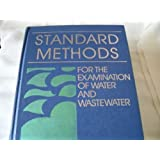 Standard Methods for the Examination of Water and Wastewater: 16th Edition
