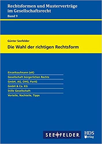 Rechtsformen Und Musterverträge Im Gesellschaftsrecht Die Wahl Der