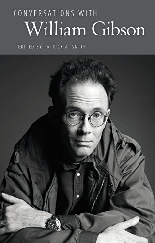 Conversations with William Gibson (Literary Conversations Series) por Patrick A. Smith
