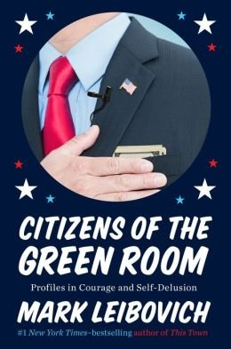 Profiles in Courage and Self-Delusion Citizens of the Green Room (Hardback) - Common