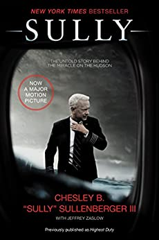 "Sully: My Search for What Really Matters by [Sullenberger III, Chesley B. ""Sully"", Zaslow, Jeffrey]"