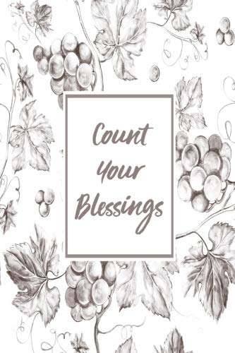 Count Your Blessings: Inspirational Notebook