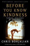 Before You Know Kindness (Vintage Contemporaries)