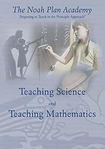 The Noah Plan Academy: Teaching Mathematics & Teaching Science