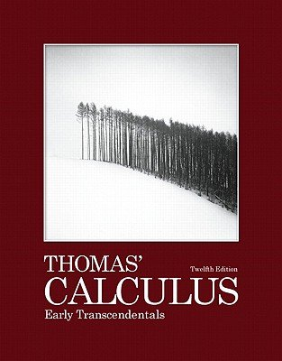 Thomas' Calculus Early Transcendentals Instructor's Edition 12th Ed.