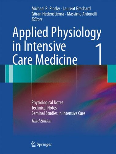 Applied Physiology in Intensive Care Medicine 1: