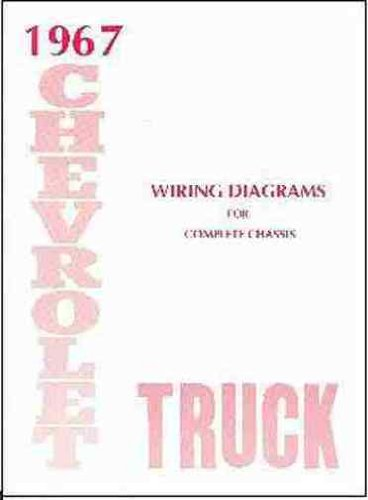 1967 CHEVROLET TRUCK & PICKUP COMPLETE 10 PAGE SET OF FACTORY ELECTRICAL WIRING DIAGRAMS & SCHEMATICS GUIDE Covers 10-60 C, K, G, P, H, J, M, S, T, & W Suburban, stepside, fleetside, panel, van, Stepvan, forward control, CHEVY 67 (Truck Complete Wiring Set)