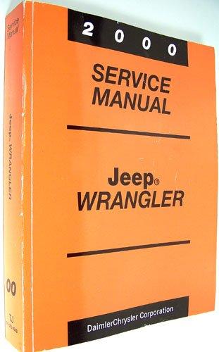 2000 Jeep Wrangler Service Manual (2000 Service Manual Jeep Wrangler) (1999 Jeep Wrangler Service Manual)