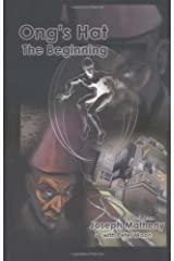 Ong's Hat: The Beginning Paperback