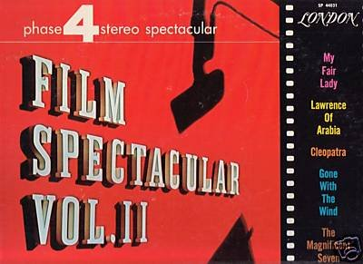 Phase 4 Stereo Film Spectacular Vol. II