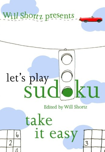 (Will Shortz Presents Let's Play Sudoku: Take It Easy)