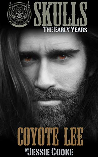Coyote Lee: Skulls The Early Years (Skulls MC Romance for sale  Delivered anywhere in USA