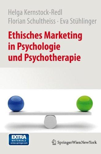 Ethisches Marketing in Psychologie und Psychotherapie (German Edition)
