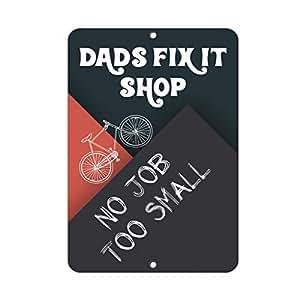 Papá Fix it Shop no Job Too Small Quote Sign de aluminio Metal Sign Regalo para hombres seguridad Yard Sign