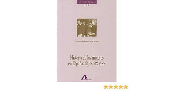 Historia de las mujeres en España: siglos XIX y XX Cuadernos de ...