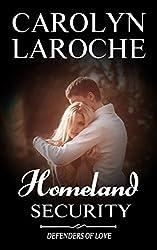 Homeland Security (Defenders of Love Book 2)