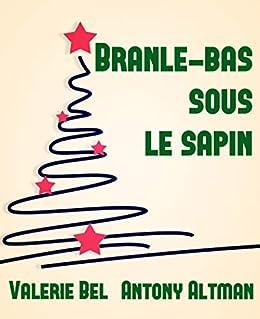 Branle Bas Sous Le Sapin Vaudeville French Edition Kindle