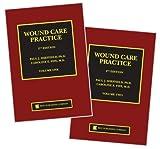 Wound Care Practice, Paul J. Sheffield and Caroline Fife, 1930536380
