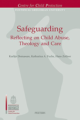 Safeguarding: Reflecting on Child Abuse, Theology and Care (Centre for Child ()