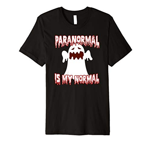 Scary Paranormal Is My Normal Halloween Costume Gift Premium T-Shirt ()