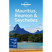 Lonely Planet Mauritius, Reunion & Seychelles 8th Ed.: 8th Edition