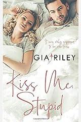 Kiss Me, Stupid Paperback