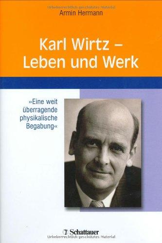 Karl Wirtz - Leben und Werk
