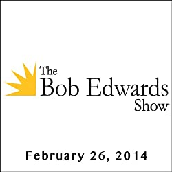 The Bob Edwards Show, Carl Hiaasen and Rosanne Cash, February 26, 2014
