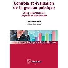 Contrôle et évaluation de la gestion publique: Enjeux contemporains et comparaisons internationales (Finances publiques – Public finance) (French Edition)