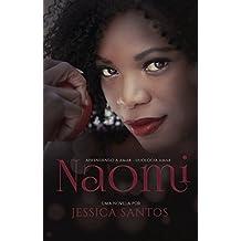 Naomi - Aprendendo a Amar - Duologia Amar