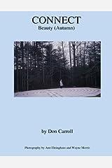 Connect: Autumn (Beauty) (Connect: Beauty Journals) (Volume 4) Paperback