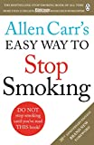Allen Carr s Easy Way to Stop Smoking: Revised Edition