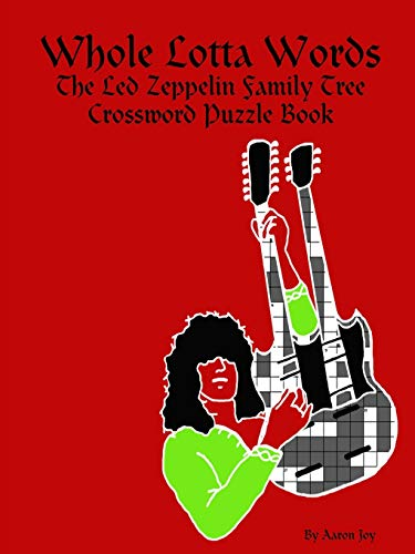 Whole Lotta Words: The Led Zeppelin Family Tree Crossword Puzzle Book