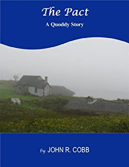 The Pact: A Quoddy Story by [Cobb, John R.]